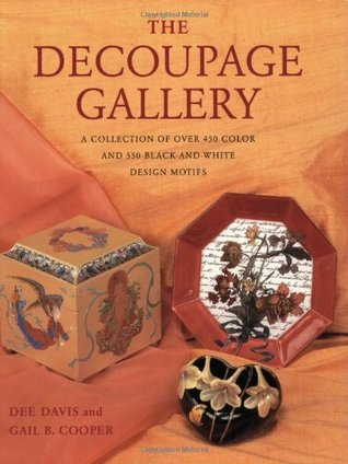 The Decoupage Gallery: A Collection of Over 450 Color  and 550 Black-and-White Design Motifs