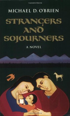 Strangers and Sojourners (Children of the Last Days #1)