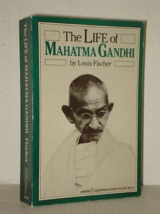 The Life of Mahatma Gandhi (Harper colophon books)