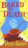 Baked To Death (Simon Kirby-Jones Mysteries #4)