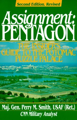 assignment-pentagon-the-insider-s-guide-to-the-potomac-puzzle-palace-an-ausa-book