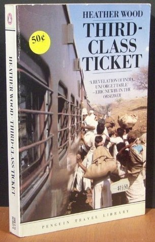 Third-class Ticket by Heather Wood
