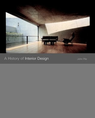 A History Of Interior Design By John F Pile