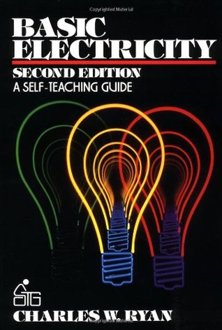 Basic Electricity: A Self-Teaching Guide