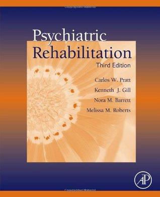 Psychiatric Rehabilitation, Third Edition