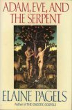 Adam, Eve and the Serpent by Elaine Pagels
