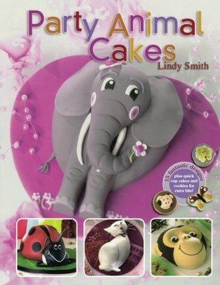 Descarga gratuita de libros electrónicos nederlands Party Animal Cakes: 15 Fantastic Designs