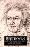 Beethoven: Letters, Journals and Conversations