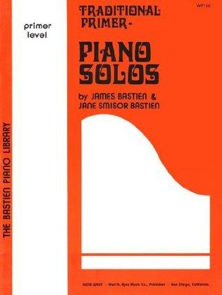 WP102 - Bastien Piano Library Traditional Primer Piano Solos