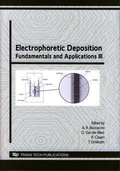 Electrophoretic Deposition: Fundamentals and Applications III