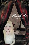 Amelia's Inheritance by Sandra Goldbacher