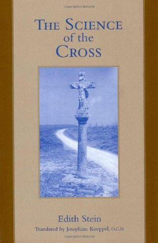 The Science of the Cross by Edith Stein
