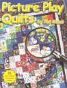 Picture Play Quilts