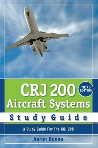 Crj 200 Aircraft Systems Study Guide