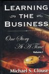 Learning the Business One Story at a Time