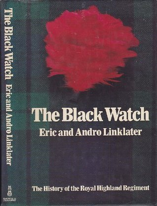 Black Watch by Eric Linklater