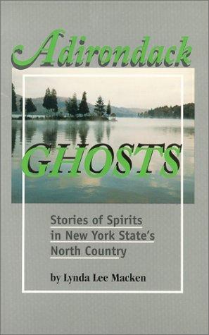Adirondack Ghosts by Lynda Lee Macken