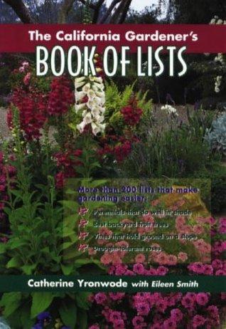 The California Gardener's Book of Lists