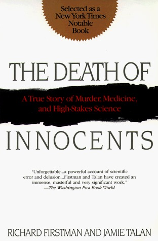 The Death Of Innocents A True Story Of Murder Medicine And High