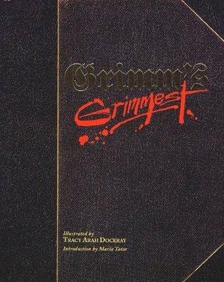 Grimm's Grimmest by Jacob Grimm