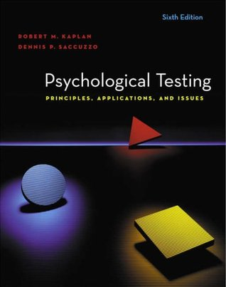 Psychological Testing by Robert M.   Kaplan