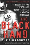 """The Black Hand: The Bloody Rise and Redemption of """"Boxer"""" Enriquez, a Me"""