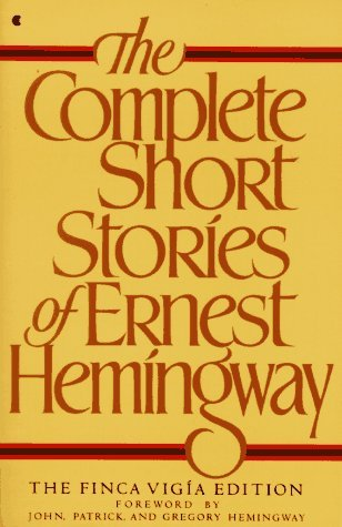 The Complete Short Stories of Ernest Hemingway