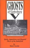 Ghosts of Gettysburg V: Spirits, Apparitions, and Haunted Places of the Battlefield