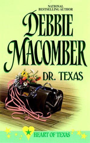Dr. Texas by Debbie Macomber