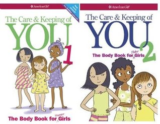The Care & Keeping of you 2 Book set:The Care and Keeping of You Book 1 & 2:American Girl (The Body Book for Younger Girls)