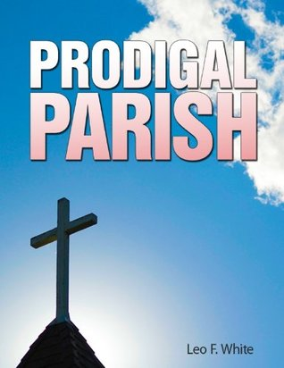 Prodigal Parish