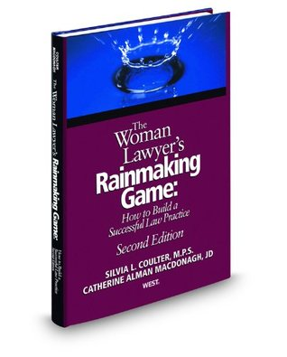 the-woman-lawyer-s-rainmaking-game-how-to-build-a-successful-law-practice