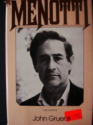 Menotti: A Biography