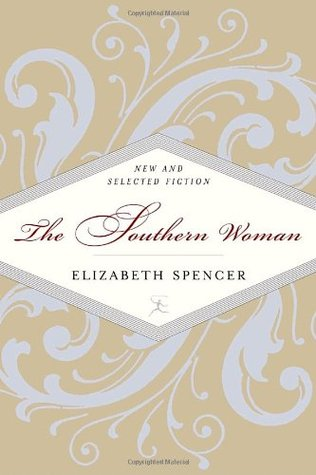 The Southern Woman: New and Selected Fiction