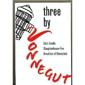 Three by Vonnegut: Cat's Cradle/Slaughterhouse Five/Breakfast of Champions