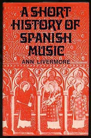 A Short History of Spanish Music.