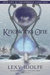 The Knowing One (The Sundered Lands Saga, #2)