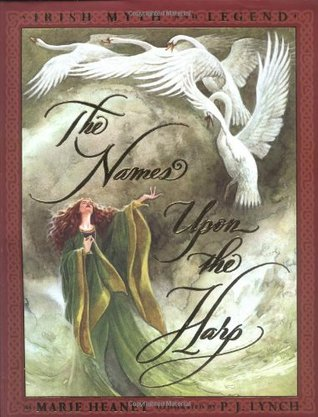 The Names Upon The Harp Irish Myth And Legend By Marie Heaney - Irish legends