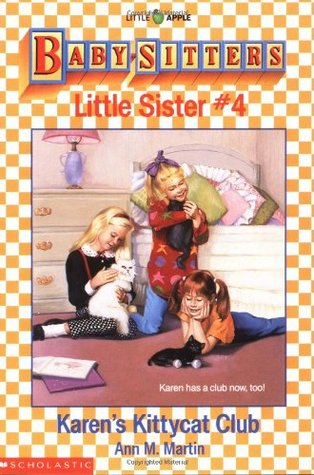 Karen's Kittycat Club (Baby-Sitters Little Sister, #4)