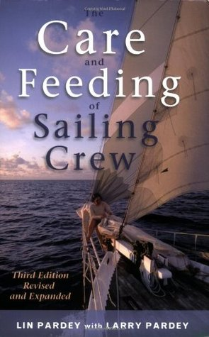 The Care and Feeding of the Sailing Crew