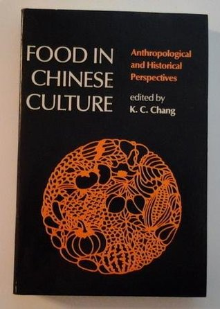 Food in chinese culture antropological and historical food in chinese culture antropological and historical perspectives fandeluxe Gallery