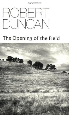 The Opening of the Field: Poetry