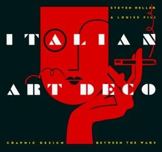 Italian Art Deco: Graphic Design between the Wars