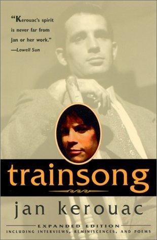 Trainsong by Jan Kerouac