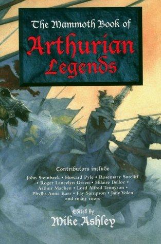 The Mammoth Book of Arthurian Legends