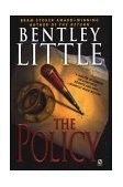 The Policy by Bentley Little
