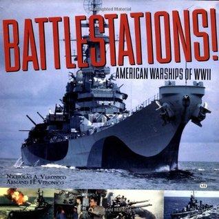 Battlestations!: American Warships of WWII