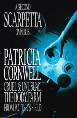 A Second Scarpetta Omnibus by Patricia Cornwell