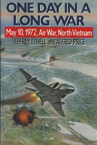 one-day-in-a-long-war-may-10-1972-air-war-north-vietnam