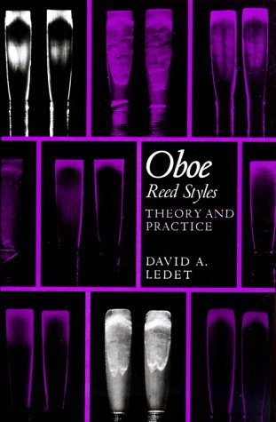 Oboe Reed Styles: Theory and Practice